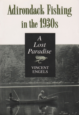 Cover for the book: Adirondack Fishing in the 1930's