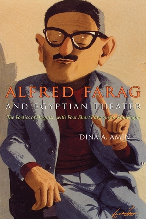 Cover for the book: Alfred Farag and Egyptian Theater