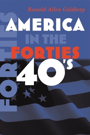 Cover for the book: America in the Forties