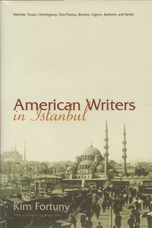 Cover for the book: American Writers in Istanbul