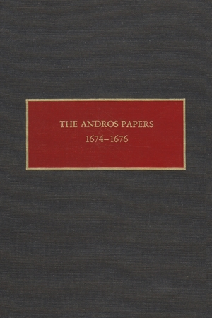 Cover for the book: Andros Papers, 1674-1676, The