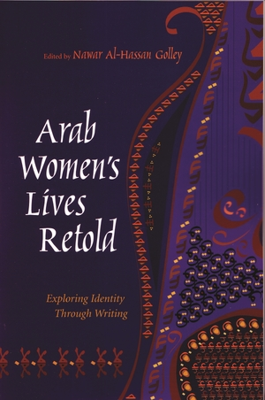 Cover for the book: Arab Women's Lives Retold