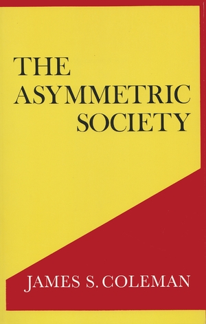 Cover for the book: Asymmetric Society, The