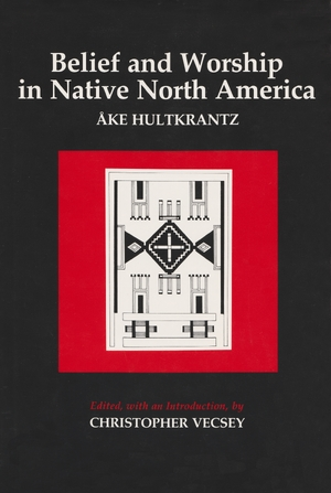 Cover for the book: Belief and Worship in Native North America