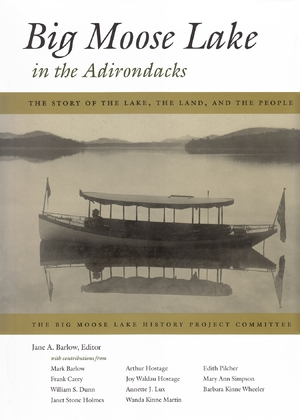 Cover for the book: Big Moose Lake in the Adirondacks