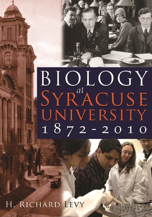 Cover for the book: Biology at Syracuse University, 1872-2010