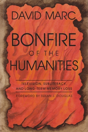 Cover for the book: Bonfire of the Humanities