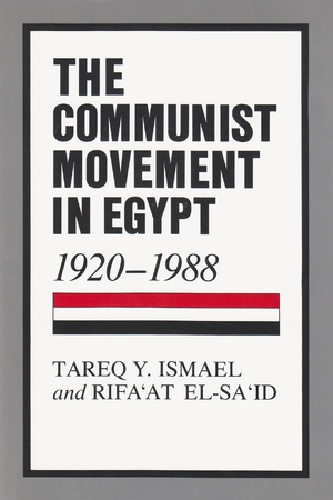 Cover for the book: Communist Movement in Egypt, 1920-1988, The