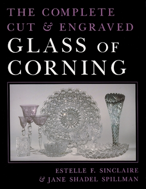 Cover for the book: Complete Cut and Engraved Glass of Corning, The