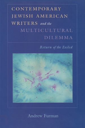 Cover for the book: Contemporary Jewish American Writers and the Multicultural Dilemma