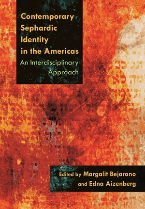 Cover for the book: Contemporary Sephardic Identity in the Americas