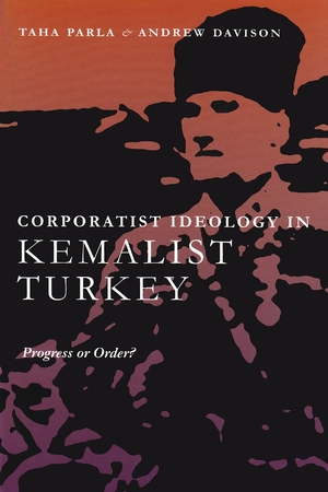 Cover for the book: Corporatist Ideology in Kemalist Turkey