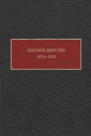 Cover for the book: Council Minutes, 1655-1656