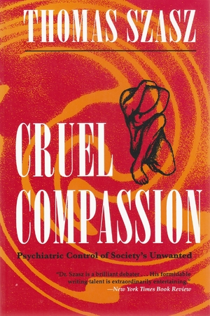 Cover for the book: Cruel Compassion