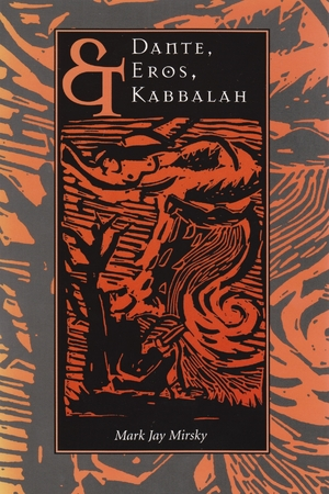 Cover for the book: Dante, Eros, and Kabbalah
