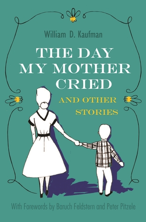 Cover for the book: The Day My Mother Cried and Other Stories