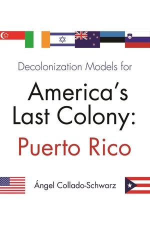 Cover for the book: Decolonization Models for America's Last Colony