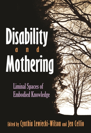 Cover for the book: Disability and Mothering