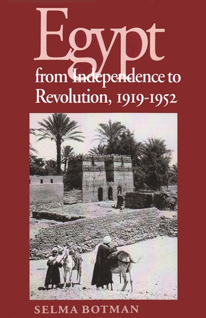 Cover for the book: Egypt From Independence To Revolution, 1919-1952