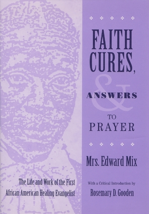 Cover for the book: Faith Cures, and Answers to Prayer