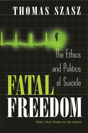 Cover for the book: Fatal Freedom