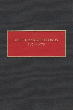 Cover for the book: Fort Orange Records, 1654-1679