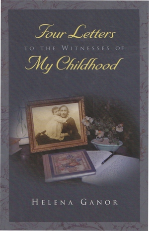 Cover for the book: Four Letters to the Witnesses of My  Childhood