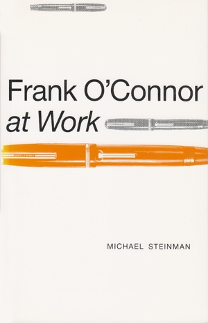 Cover for the book: Frank O'Connor at Work
