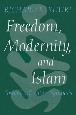 Cover for the book: Freedom, Modernity, and Islam
