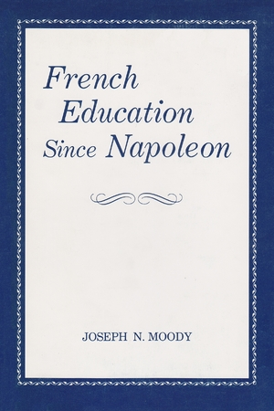 Cover for the book: French Education Since Napoleon