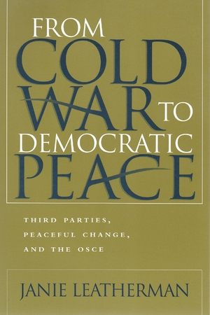 Cover for the book: From Cold War to Democratic Peace