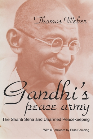 Cover for the book: Gandhi's Peace Army