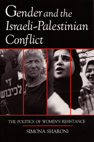 Cover for the book: Gender and the Israeli-Palestinian Conflict