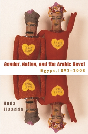 Cover for the book: Gender, Nation, and the Arabic Novel