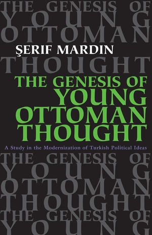 Cover for the book: Genesis of Young Ottoman Thought, The