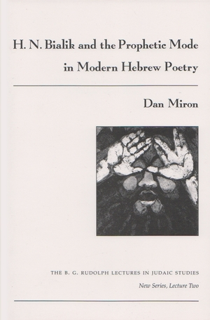 Cover for the book: H. N. Bialik and the Prophetic Mode in Modern Hebrew Poetry