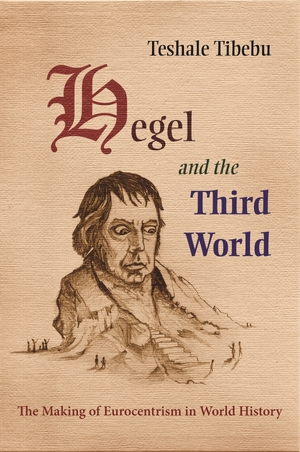 Cover for the book: Hegel and the Third World