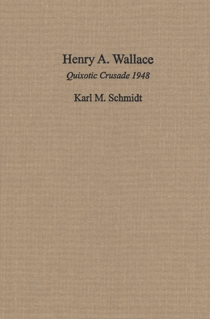 Cover for the book: Henry A. Wallace