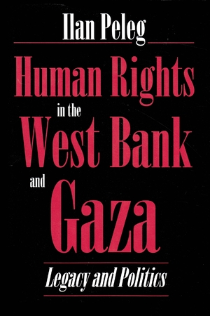 Cover for the book: Human Rights in the West Bank and Gaza