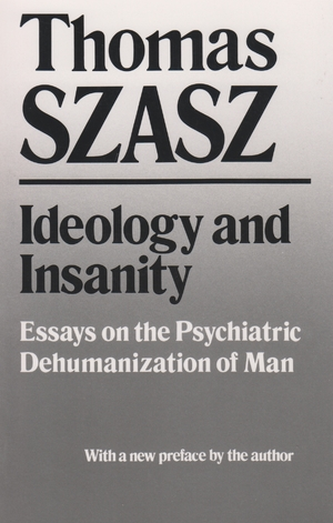 Cover for the book: Ideology and Insanity