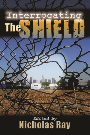 Cover for the book: Interrogating The Shield