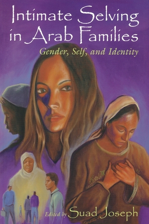 Cover for the book: Intimate Selving in Arab Families