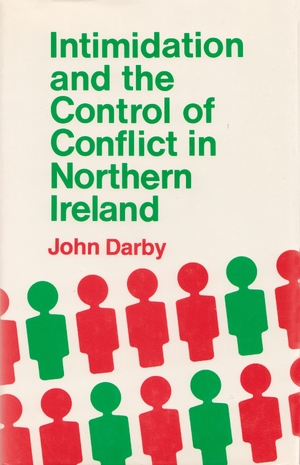 Cover for the book: Intimidation and the Control of Conflict Northern Ireland