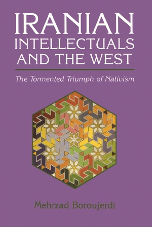 Cover for the book: Iranian Intellectuals and the West