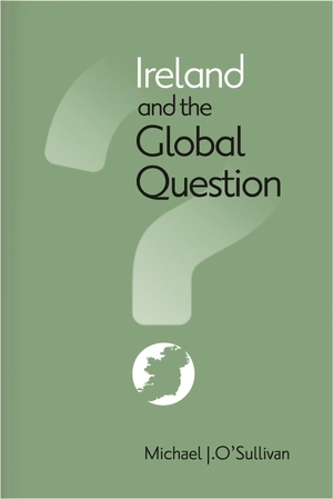Cover for the book: Ireland and the Global Question