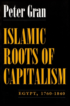 Cover for the book: Islamic Roots of Capitalism