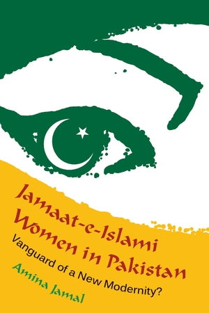 Cover for the book: Jamaat-e-Islami Women in Pakistan