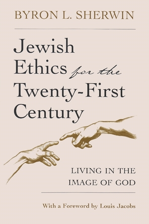 Cover for the book: Jewish Ethics for the Twenty-First Century