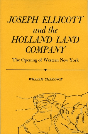 Cover for the book: Joseph Ellicott and the Holland Land Company