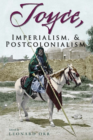 Cover for the book: Joyce, Imperialism, and Postcolonialism